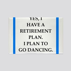 retirement joke on gifts and t-shirts. Magnets