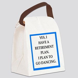 retirement joke on gifts and t-shirts. Canvas Lunc