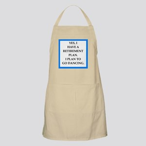 retirement joke on gifts and t-shirts. Apron