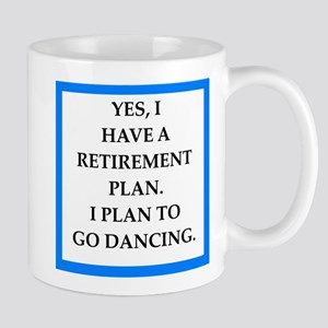 retirement joke on gifts and t-shirts. Mugs