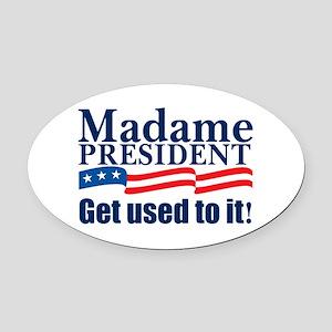 MadamePresident Oval Car Magnet