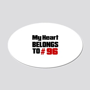 My Heart Belongs To 96 20x12 Oval Wall Decal