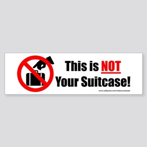 Large 'This is NOT Your Suitcase' Sticker