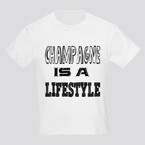 Champagne Is A LifeStyle Kids Light T-Shirt
