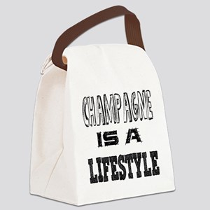 Champagne Is A LifeStyle Canvas Lunch Bag