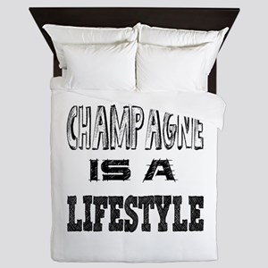 Champagne Is A LifeStyle Queen Duvet