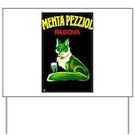 Menta Pezziol Padova Aperitif Liquor Yard Sign