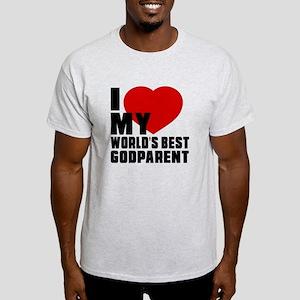 I love My World's Best Godparent Light T-Shirt