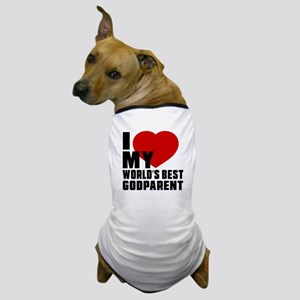 I love My World's Best Godparent Dog T-Shirt