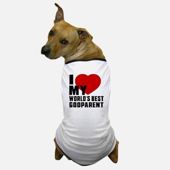 I love My World's Best Godparent Dog T-Shirt