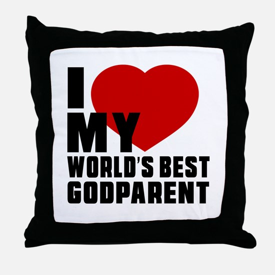 I love My World's Best Godparent Throw Pillow