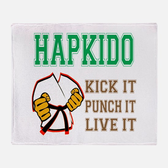 Hapkido kick it punch it live it Throw Blanket