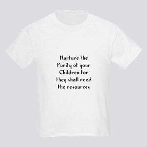 Nurture the Purity of your Ch Kids Light T-Shirt