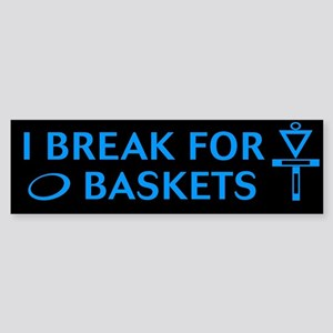I break for blu on blk Bumper Sticker