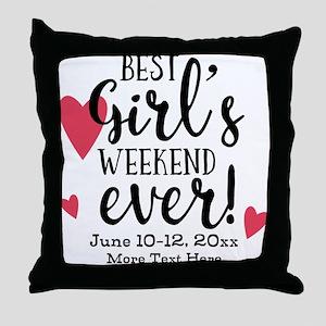 Best Girl's Weekend Ever PD Throw Pillow