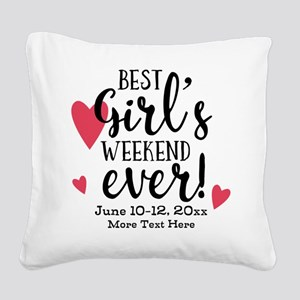 Best Girl's Weekend Ever PD Square Canvas Pillow