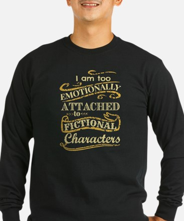 I am too emotionally attached Long Sleeve T-Shirt