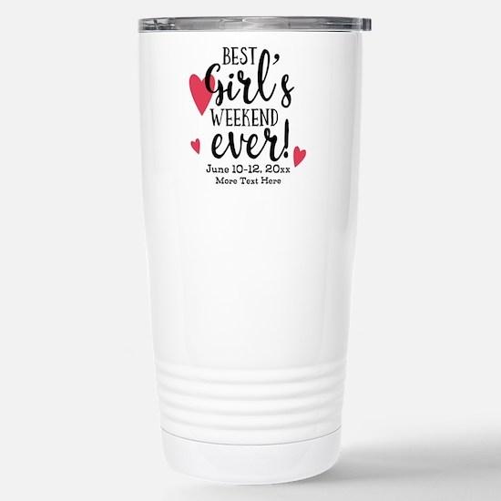 Best Girl's Weekend Eve Stainless Steel Travel Mug
