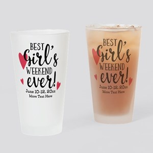 Best Girl's Weekend Ever PD Drinking Glass