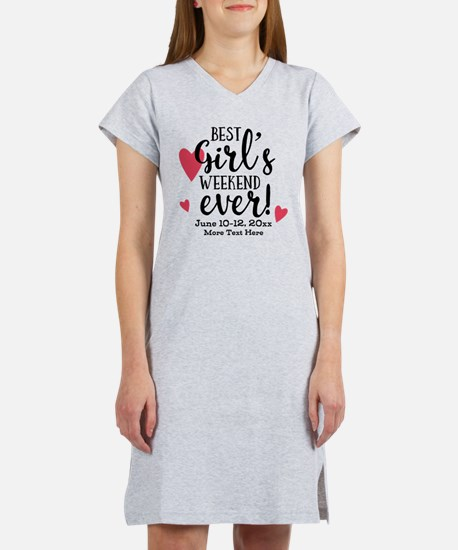 Best Girl's Weekend Ever PD Women's Nightshirt