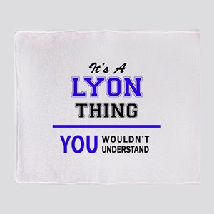 It's LYON thing, you wouldn't unders Throw Blanket