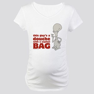 american dad douche Maternity T-Shirt