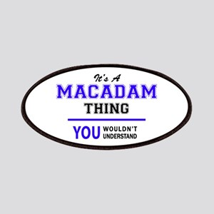 It's MACADAM thing, you wouldn't understand Patch