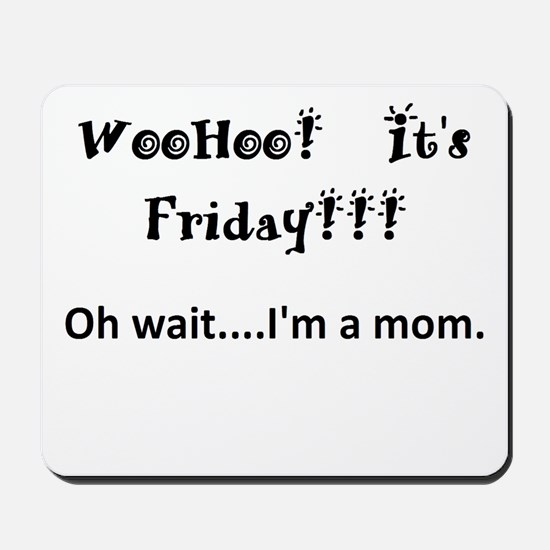 Friday! Mousepad