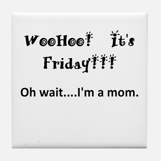 Friday! Tile Coaster