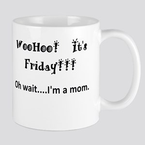 Friday! Mugs