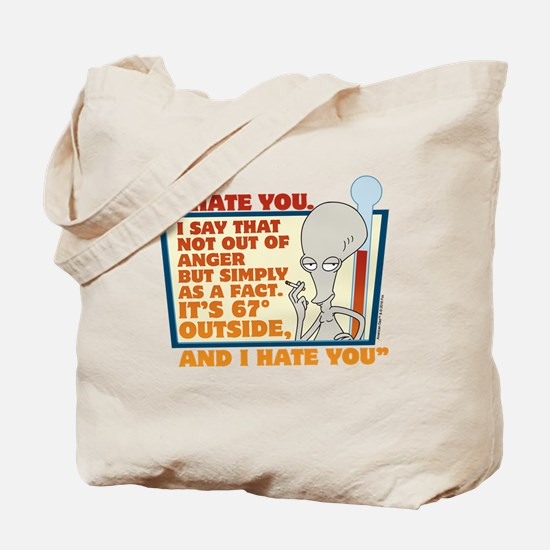 American Dad I Hate You Tote Bag