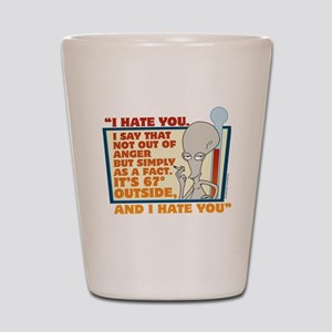 American Dad I Hate You Shot Glass