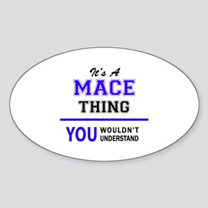 It's MACE thing, you wouldn't understand Sticker