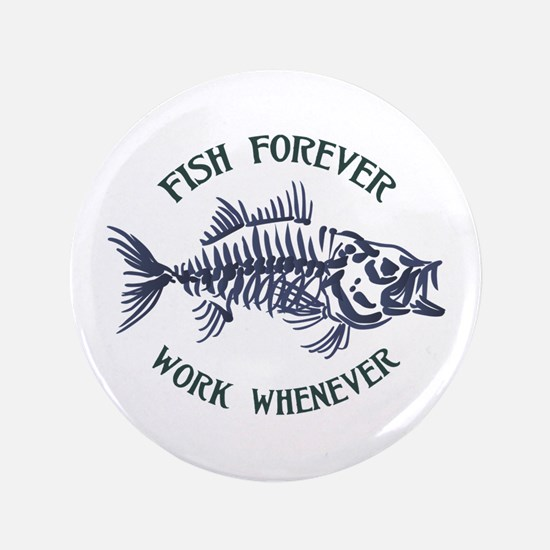 Fish Forever Button