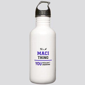 It's MACI thing, you w Stainless Water Bottle 1.0L