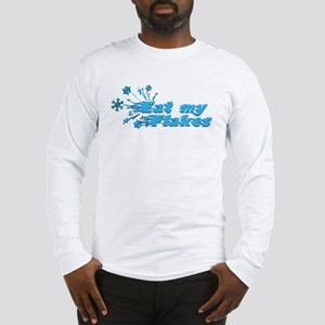 Eat My Flakes Long Sleeve T-Shirt