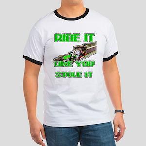 RideitLikeuStoleit T-Shirt