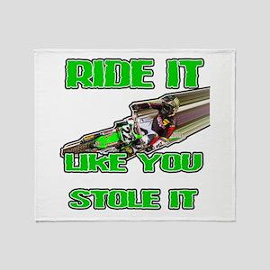 RideitLikeuStoleit Throw Blanket