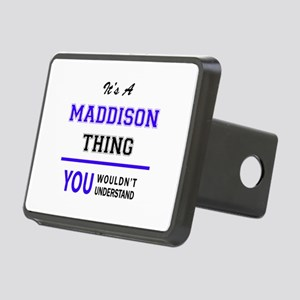 It's MADDISON thing, you w Rectangular Hitch Cover