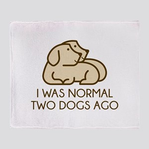 I Was Normal Two Dogs Ago Stadium Blanket