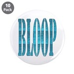 """BLOOP 3.5"""" Button (10 pack)"""