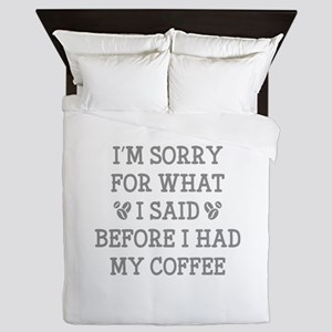 Before I Had My Coffee Queen Duvet