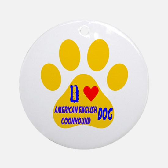 I Love American English Coonhound D Round Ornament