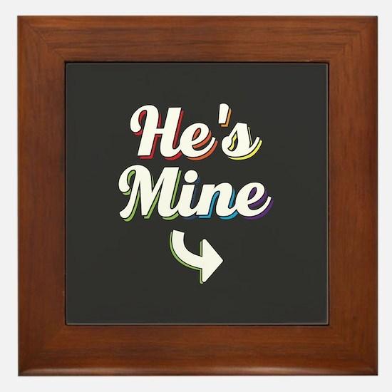 He's Mine - Gay Pride Full Bleed Framed Tile
