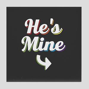 He's Mine - Gay Pride Full Bleed Tile Coaster