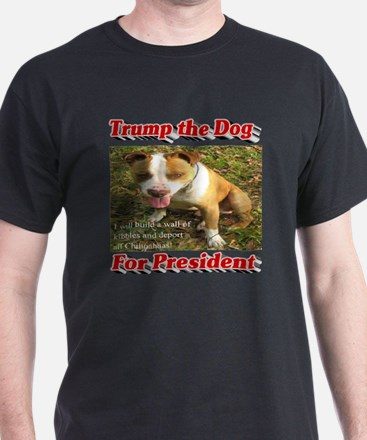 Trump the Dog for President T-Shirt