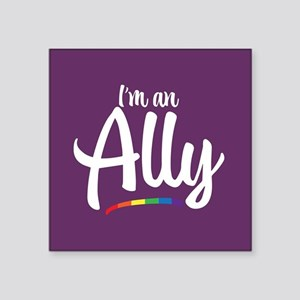 I'm an Ally - Gay Pride Full Bleed Sticker