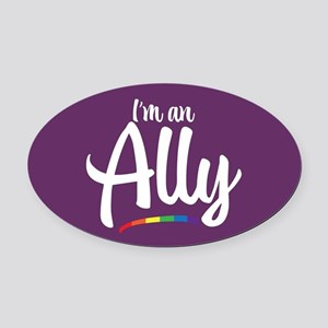 I'm an Ally - Gay Pride Full Bleed Oval Car Magnet