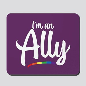 I'm an Ally - Gay Pride Full Bleed Mousepad