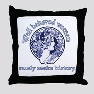 Artistic Well Behaved Women Throw Pillow